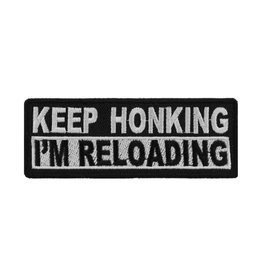"""MidMil Embroidered Patch """"Keep honking, I'm reloading"""" 4"""" wide x 1.5"""" high Black"""