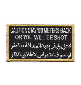"""MidMil Patch Military Caution Stay 100 meters back or you will be shot 3.88""""x2"""""""