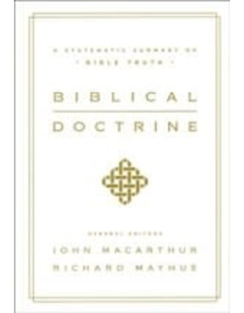 MacArthur/Mayhue Biblical Doctrine