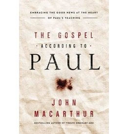 MacArthur Gospel According to Paul, The
