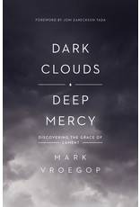 Vroegop Dark Clouds, Deep Mercy