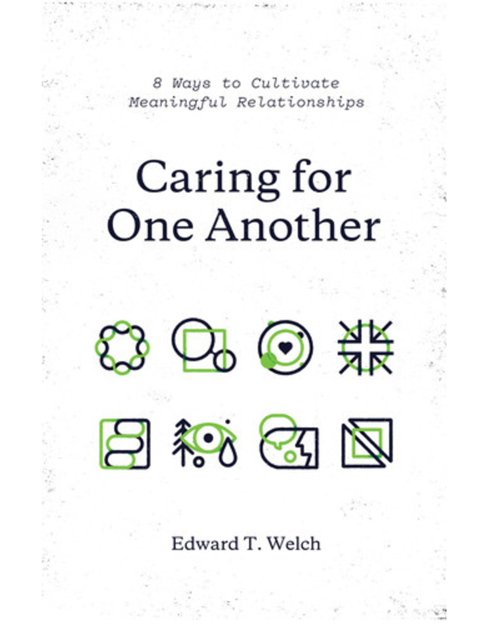 Welch Caring For One Another