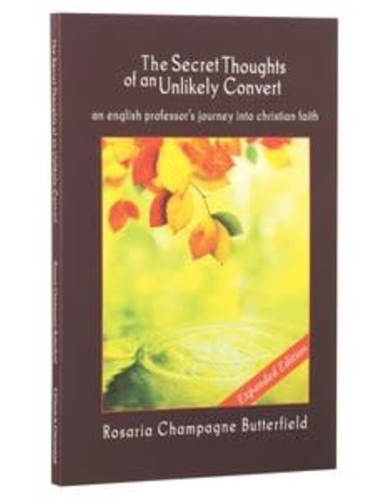 Butterfield Secret Thoughts of an Unlikely Convert
