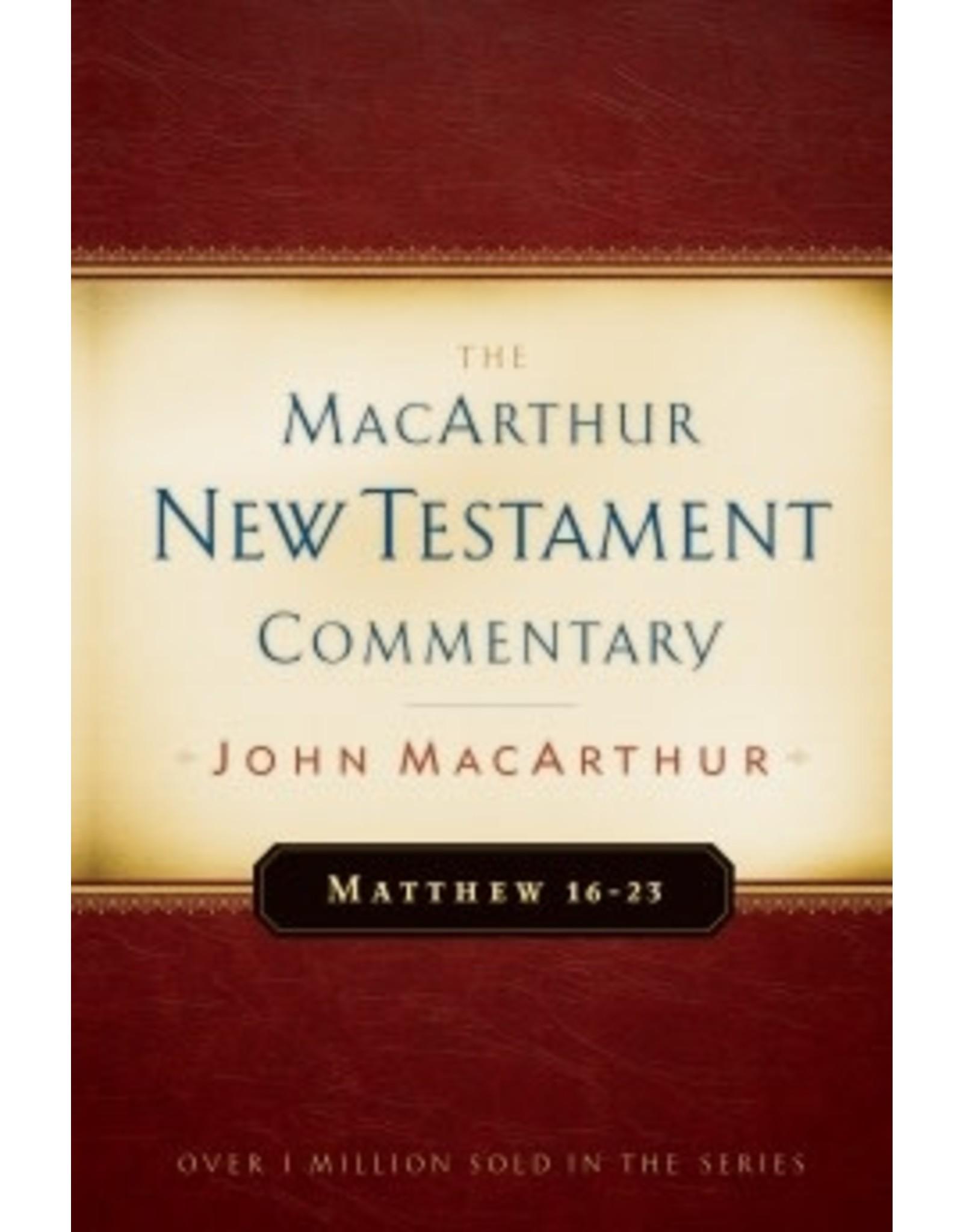 MacArthur MacArthur Commentary - Matthew 16-23