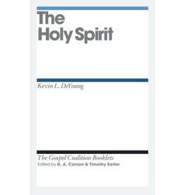 DeYoung The Holy Spirit