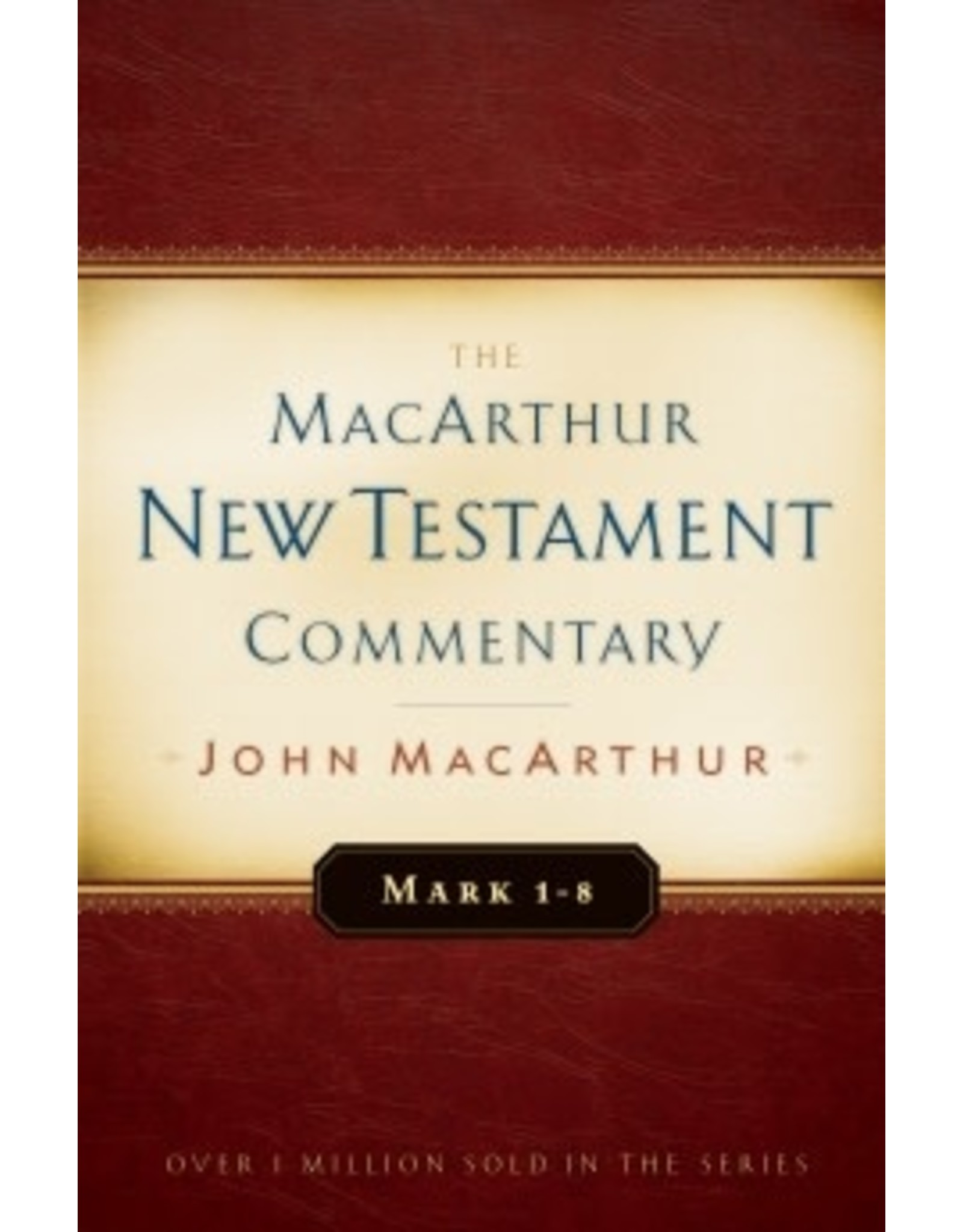 MacArthur MacArthur Commentary - Mark 1 - 8