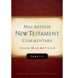 MacArthur MacArthur Commentary - Luke 1-5