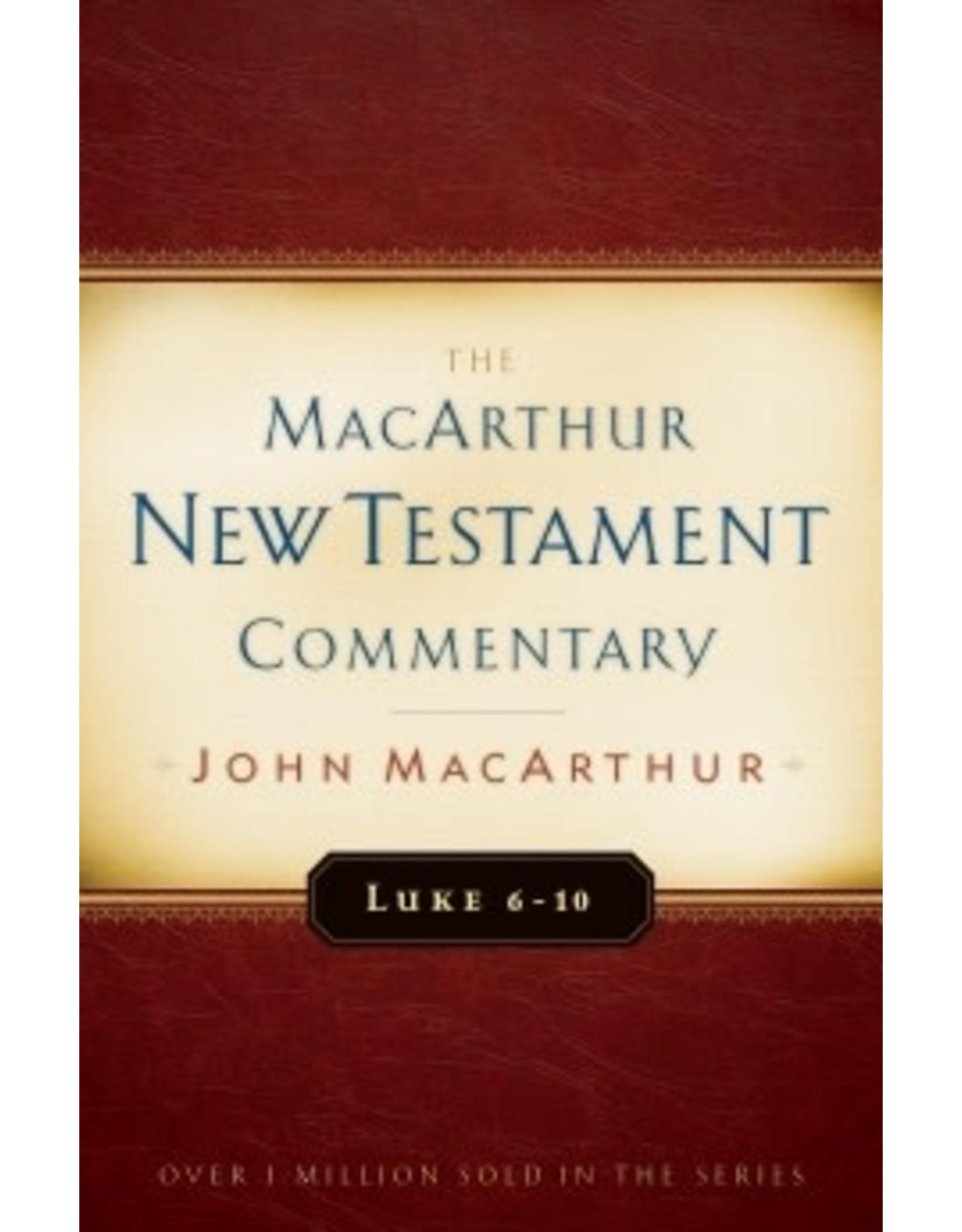 MacArthur MacArthur Commentary - Luke 6-10