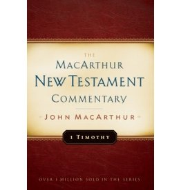 MacArthur The MacArthur New Testament Commentary - 1 Timothy