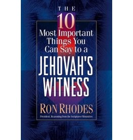 Rhodes 10 Most Important Things You Can Say to a Jehovah's Witness