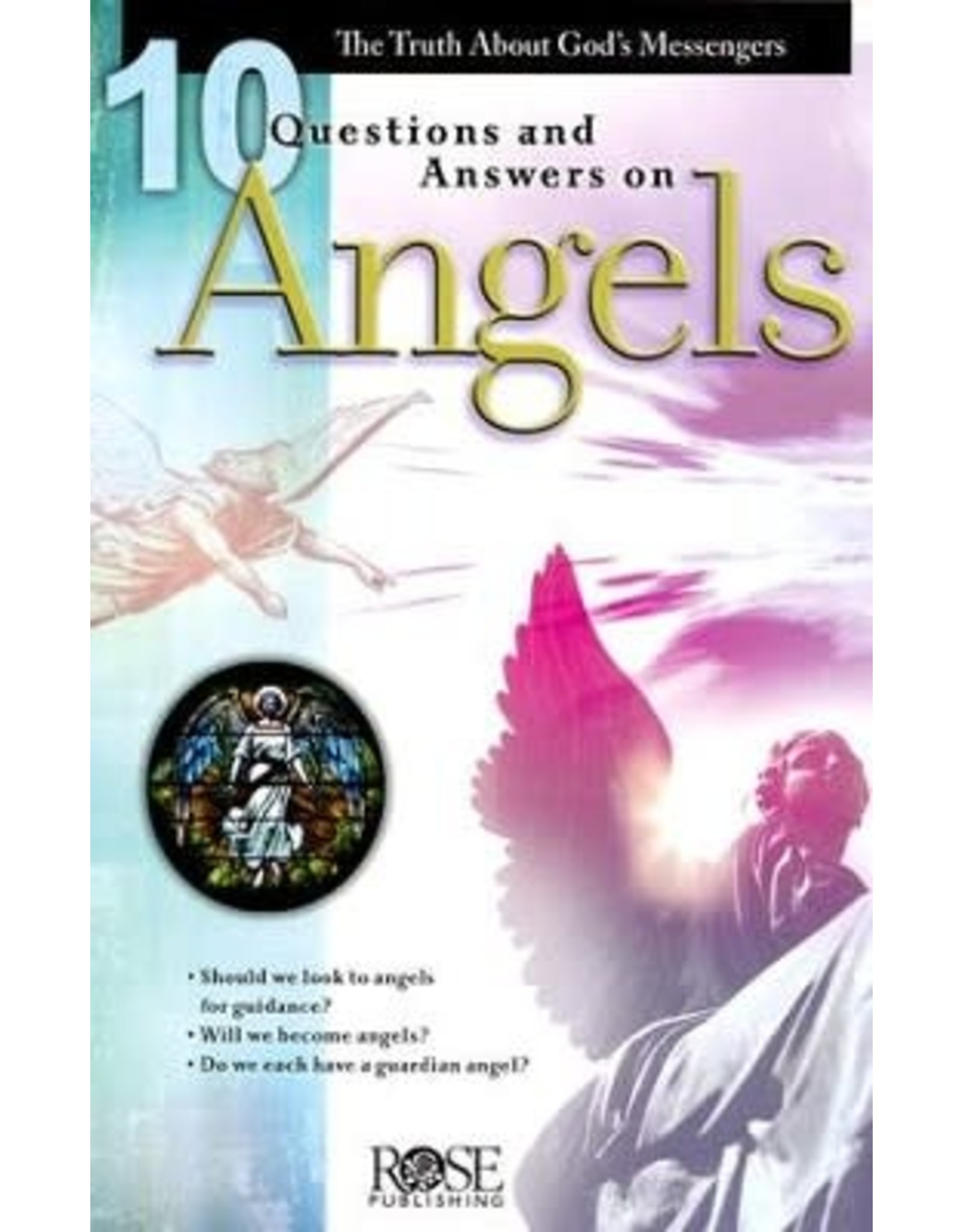 Rose Publishers 10 Questions and Answers on Angels