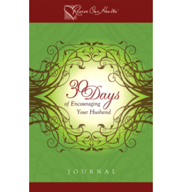 DeMoss/Wolgemuth 30 Days of Encouraging Your Husband