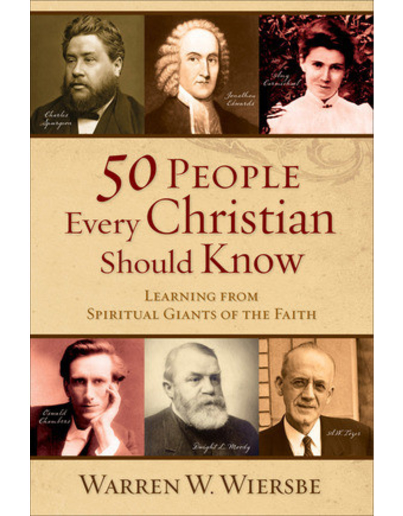 Wiersbe 50 People Every Christian Should Know