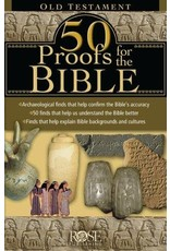 Rose Publishers 50 Proofs for the Bible: Old Testament