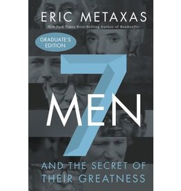 Metaxas 7 Men and the Secret of Their Greatness
