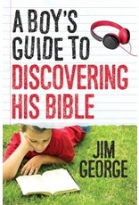 George A Boy's Guide to Discovering His Bible