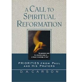 Carson A Call To Spiritual Reformation