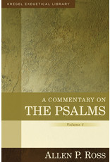 Ross A Commentary on The Psalms