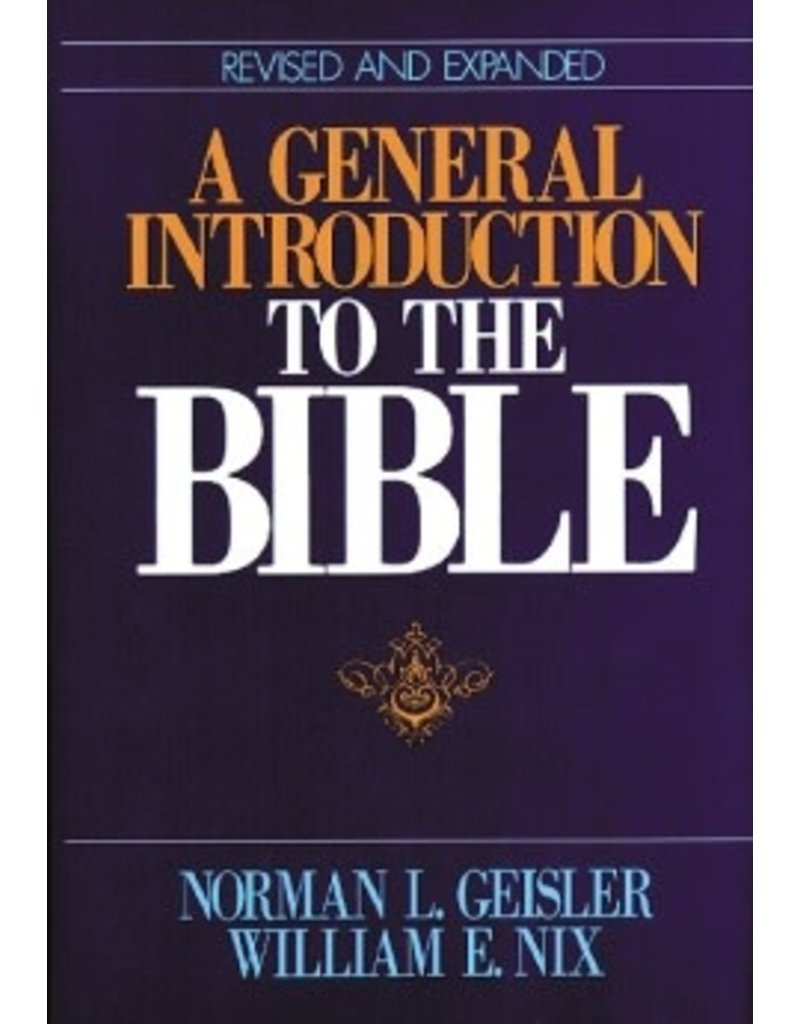 Geisler A General Introduction to the Bible