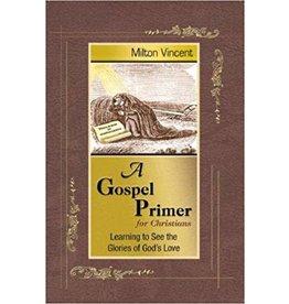 Vincent A Gospel Primer