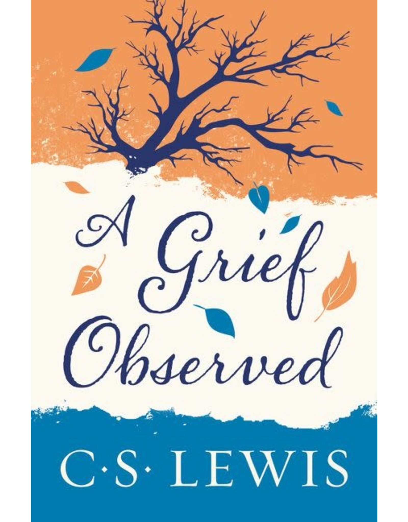Lewis A Grief Observed