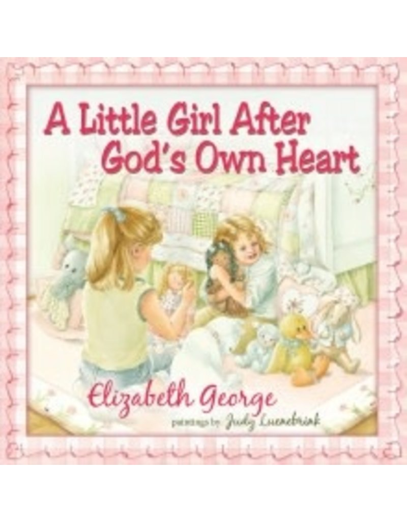 George A Little Girl After God's Own Heart