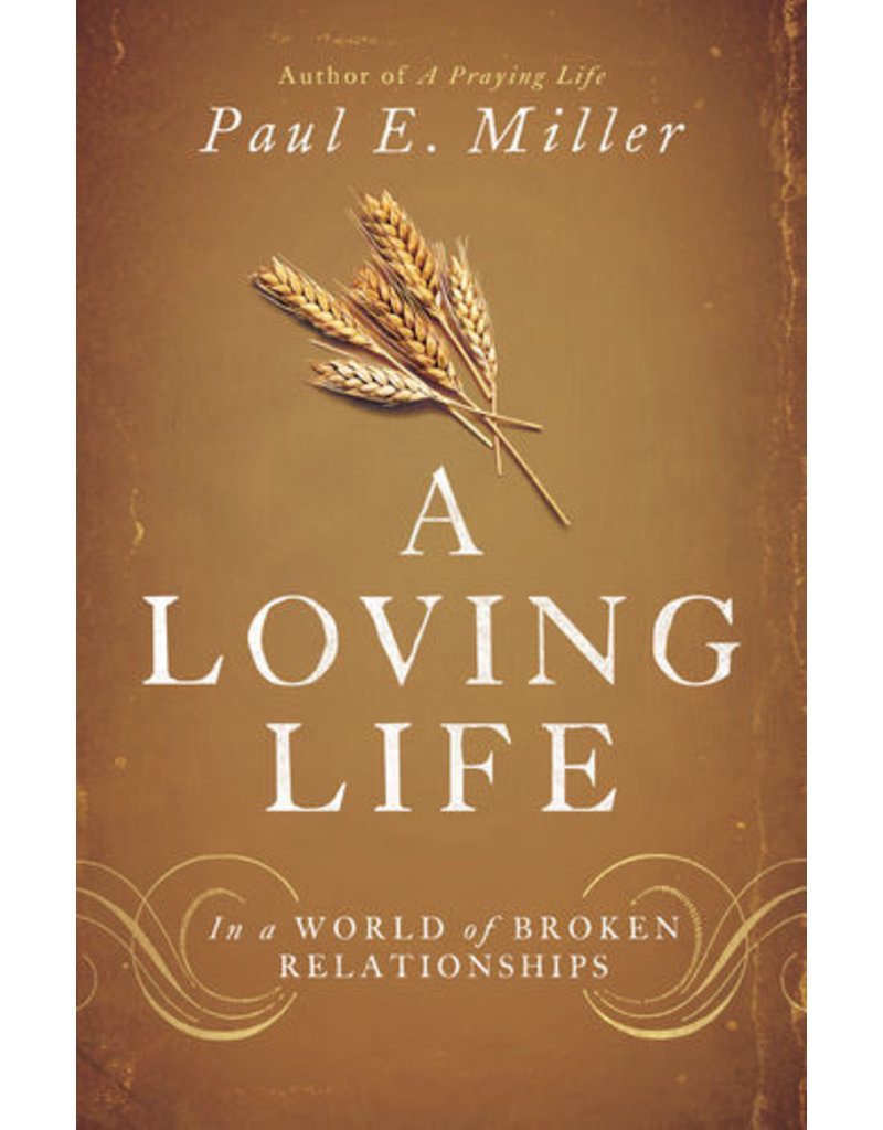 Miller A Loving Life
