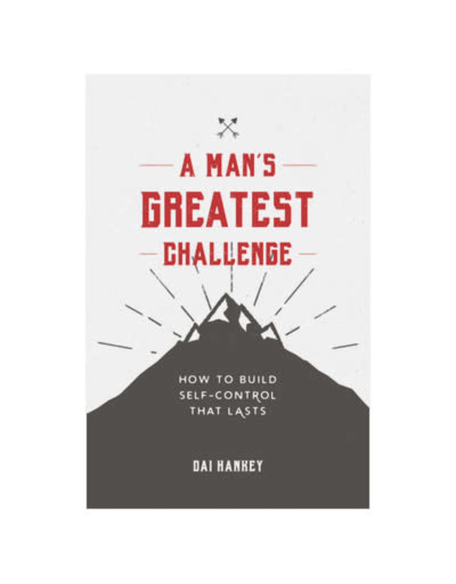 Hankey A Man's Greatest Challenge