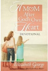 George A Mom After God's Own Heart Devotional
