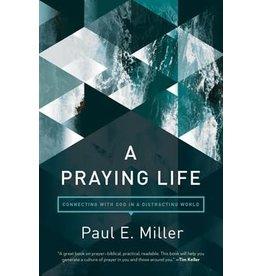 Miller A Praying Life