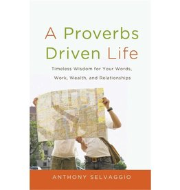 Selvaggio A Proverbs Driven Life