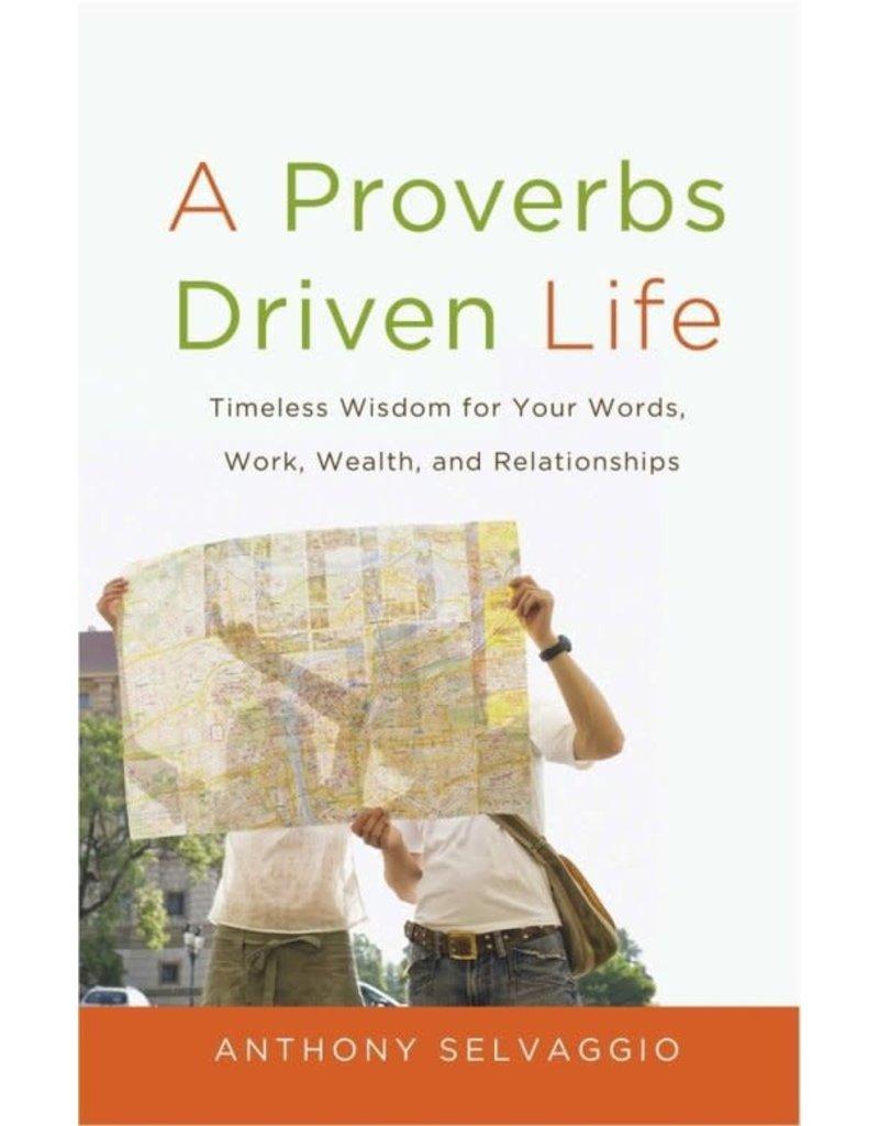 Selvaggio A Proverbs Driven Life