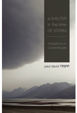 Tripp A Shelter in the Time of Storm