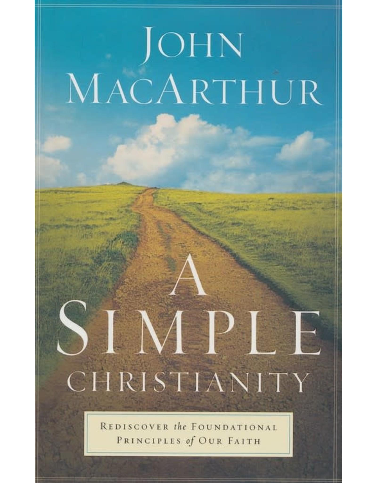 MacArthur A Simple Christianity