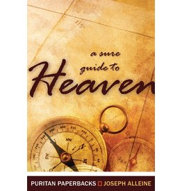 Alleine A Sure Guide to Heaven(Puritan Paperbacks)