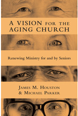 Houston/Parker A Vision for the Aging Church