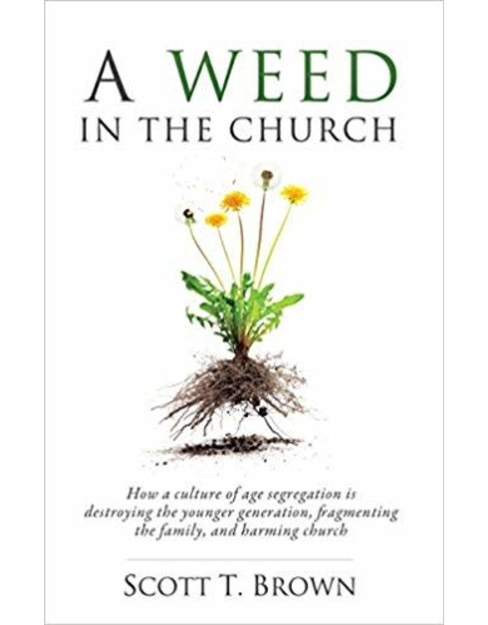 Brown A Weed in the Church