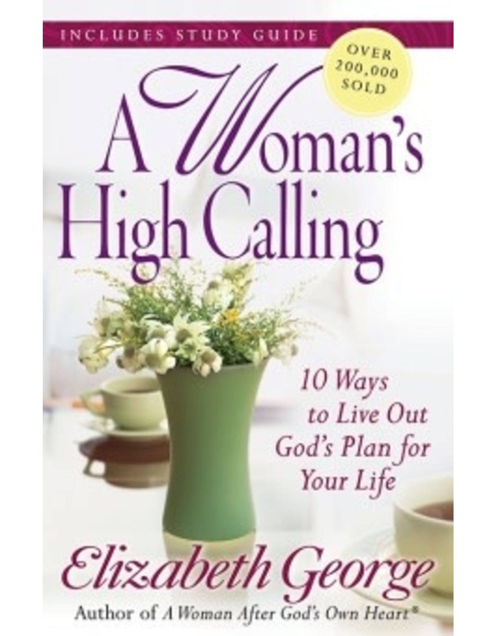 George A Woman's High Calling