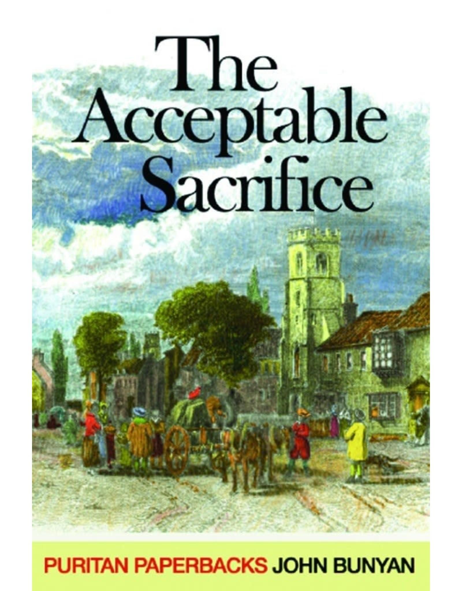 Bunyan The Acceptable Sacrifice(Puritan Paperbacks)