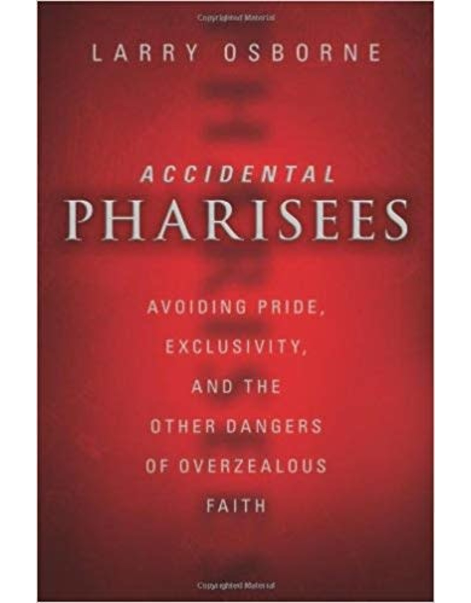 Osborne Accidental Pharisees