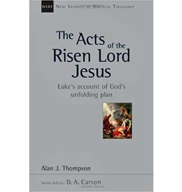 Thompson The Acts of The Risen Lord Jesus