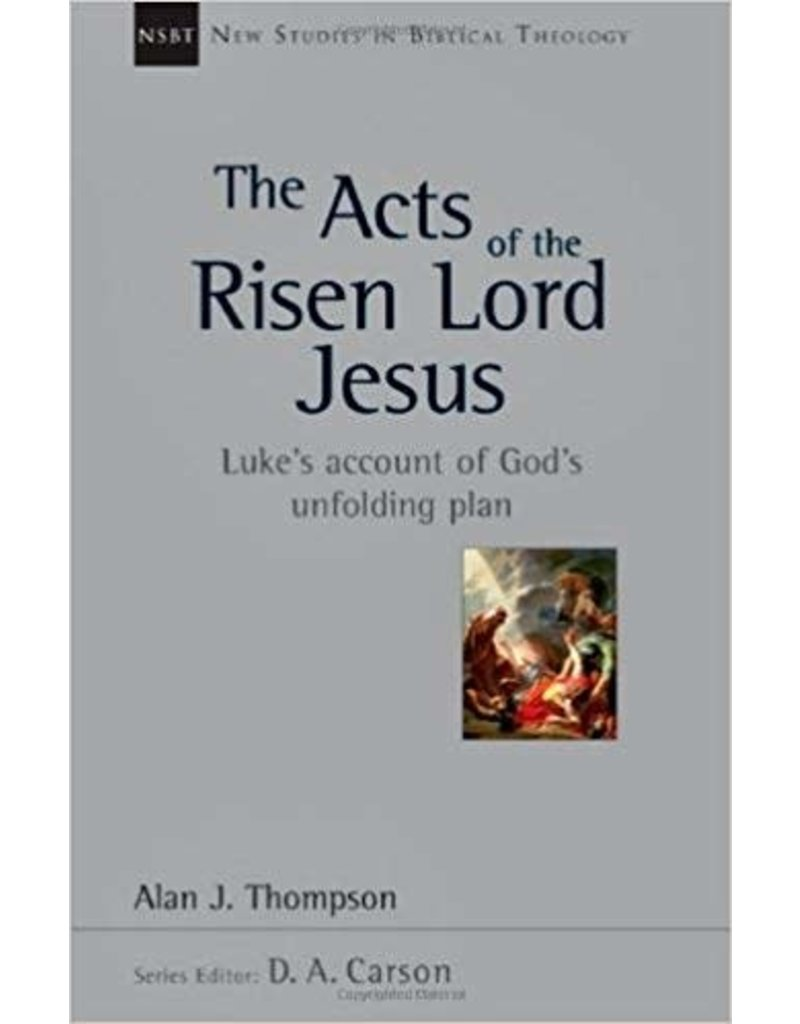 Thompson Acts of The Risen Lord Jesus, The