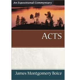Boice Acts: An Expositional Commentary