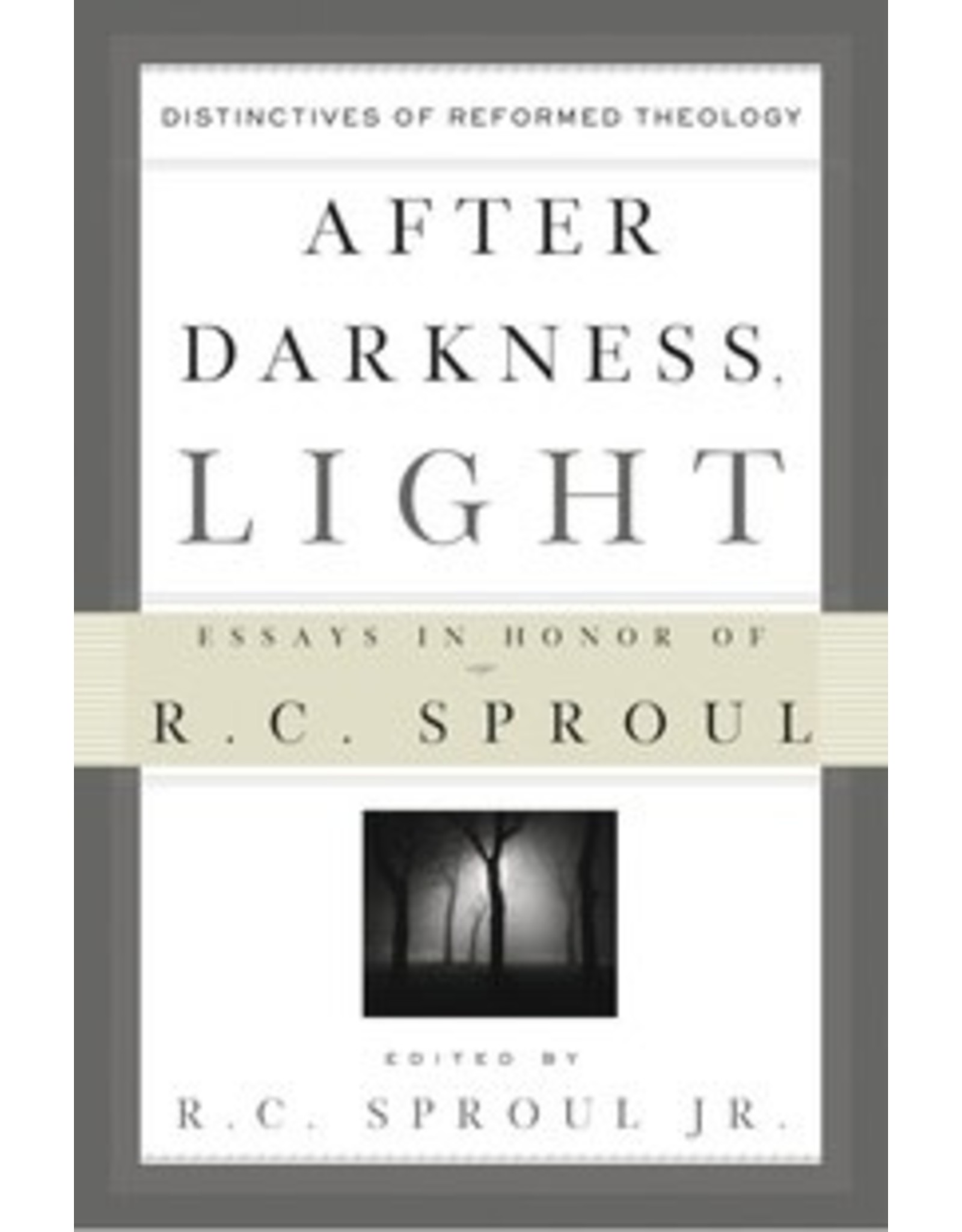 Sproul After Darkness, Light Hardcover