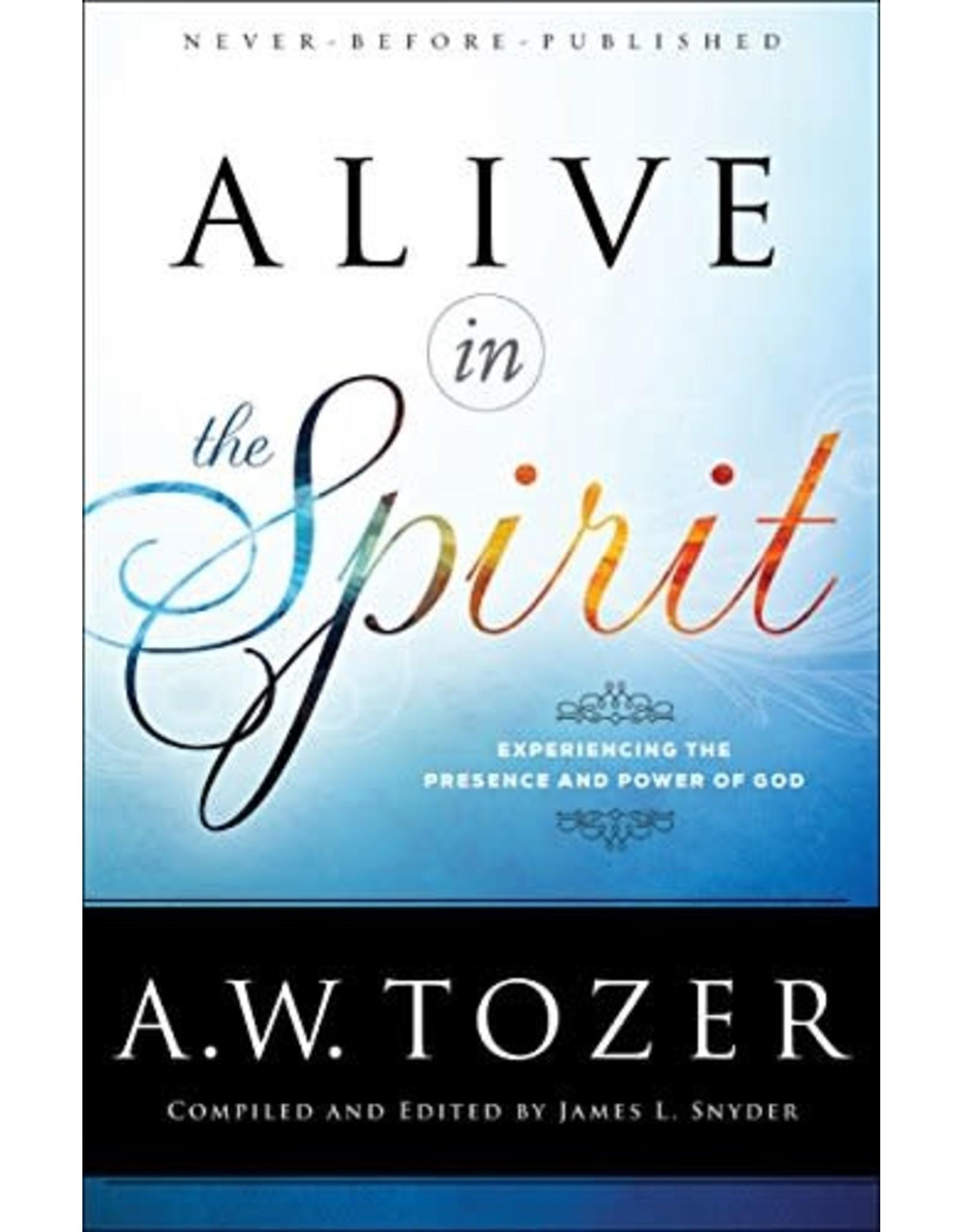 Tozer Alive in the Spirit