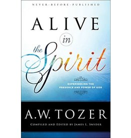 Tozer Alive in the Spirit