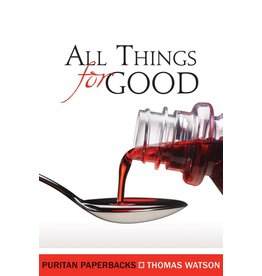Watson All Things For Good (Puritan Paperbacks)
