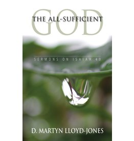Lloyd-Jones The All-Sufficient God