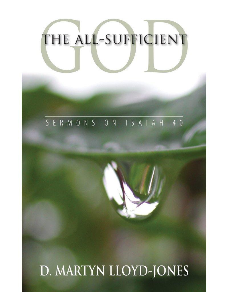Lloyd-Jones All-Sufficient God, The