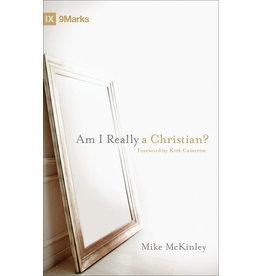 McKinley Am I Really a Christian?